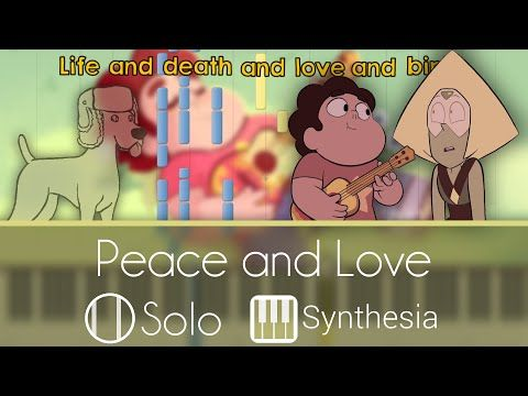 Peace and Love - Steven Universe - |SOLO PIANO TUTORIAL W/LYRICS| -- Synthesia HD - YouTube