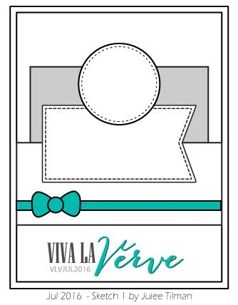 Viva la Verve July Week 1 Card Sketch Designed by Julee Tilman #vervestamp #vivalaverve #vlvsketches #cardsketches #sketchchallenge