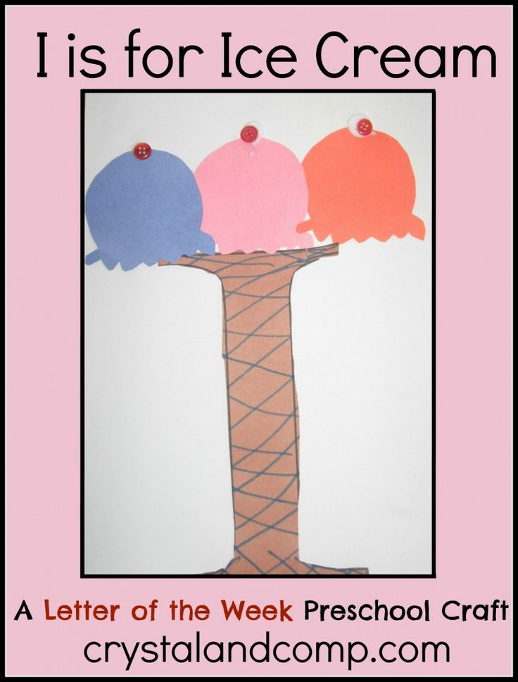 I is for Ice Cream: A Letter of the Week Preschool Craft