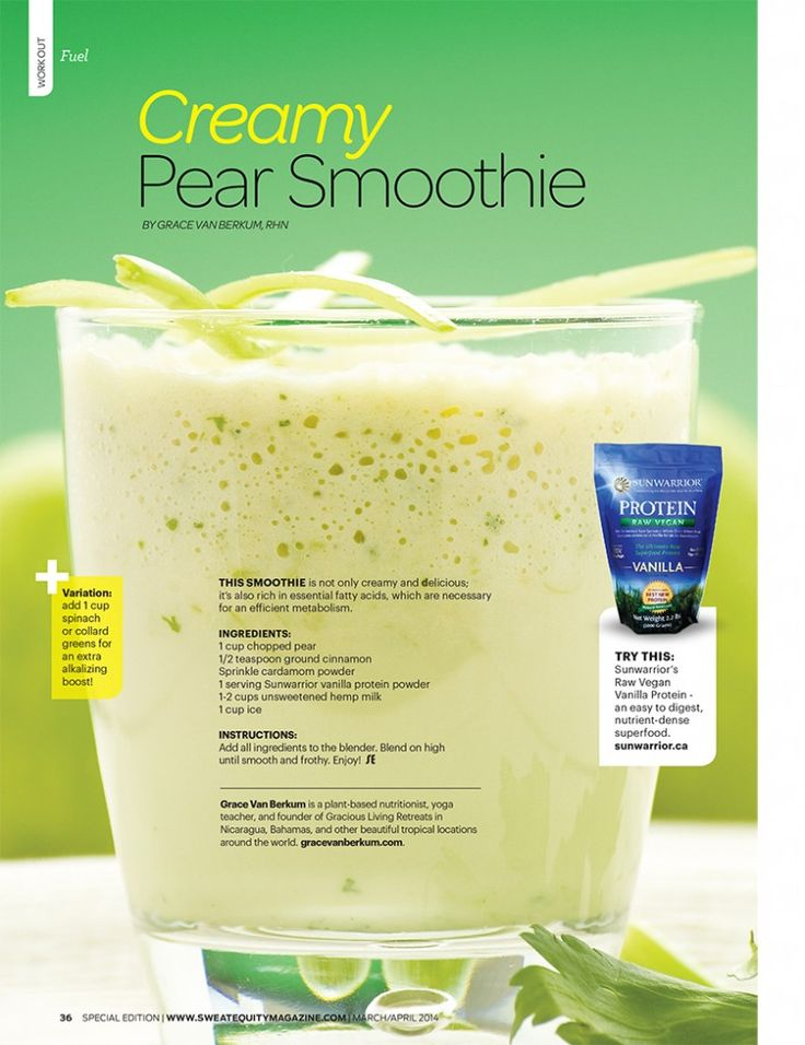 Gracious Living (raw, vegan) Creamy Pear Smoothie in Sweat Equity Magazine March 2014 with @Sunwarrior