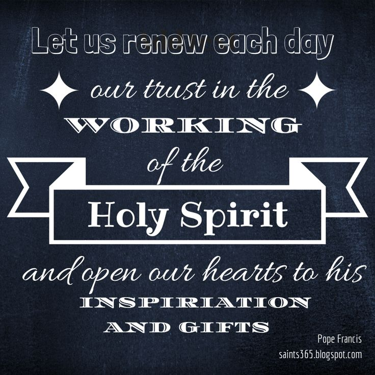 Quotes About The Holy Spirit 10 Best Holy Spirit Quotes Images On Pinterest  Holy Spirit Quotes .
