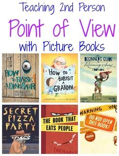 Teaching 2nd Person Point of View with Picture Books