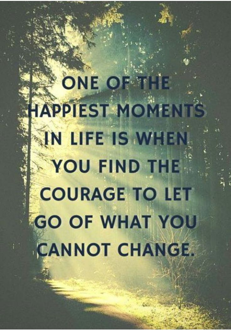 ...its sooo true.  I cant change the past, but I can let go of it so it can stop being the driver in my life now...