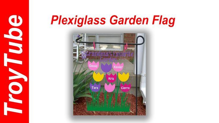 How To Make a Plexiglass Garden Flag