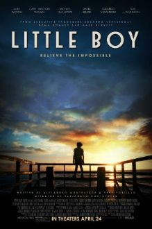 Little Boy (2015)  When auto mechanic James Busbee (Michael Rapaport) is sent to fight the Japanese during World War II, he leaves behind his wife (Emily Watson) and two sons, London (David Henrie) and Pepper (Jakob Salvati). Pepper feels his father's absence most keenly, and can't wait for him to return home.