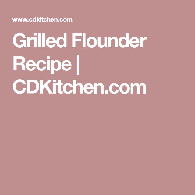 Grilled Flounder Recipe | CDKitchen.com