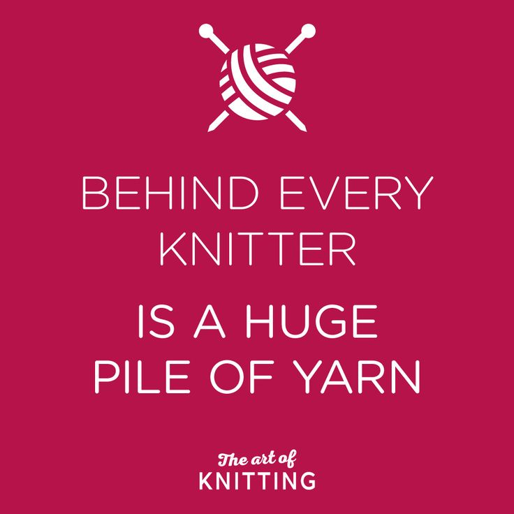 Behind Every Knitter #knit #knitting #quote