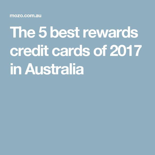 The 5 best rewards credit cards of 2017 in Australia