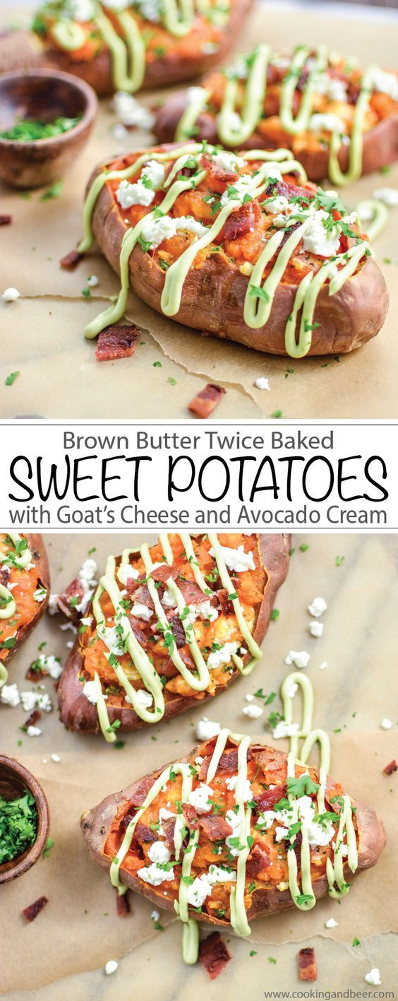 Butter Twice Baked Sweet Potatoes with Goat's Cheese and Avocado Cream ...