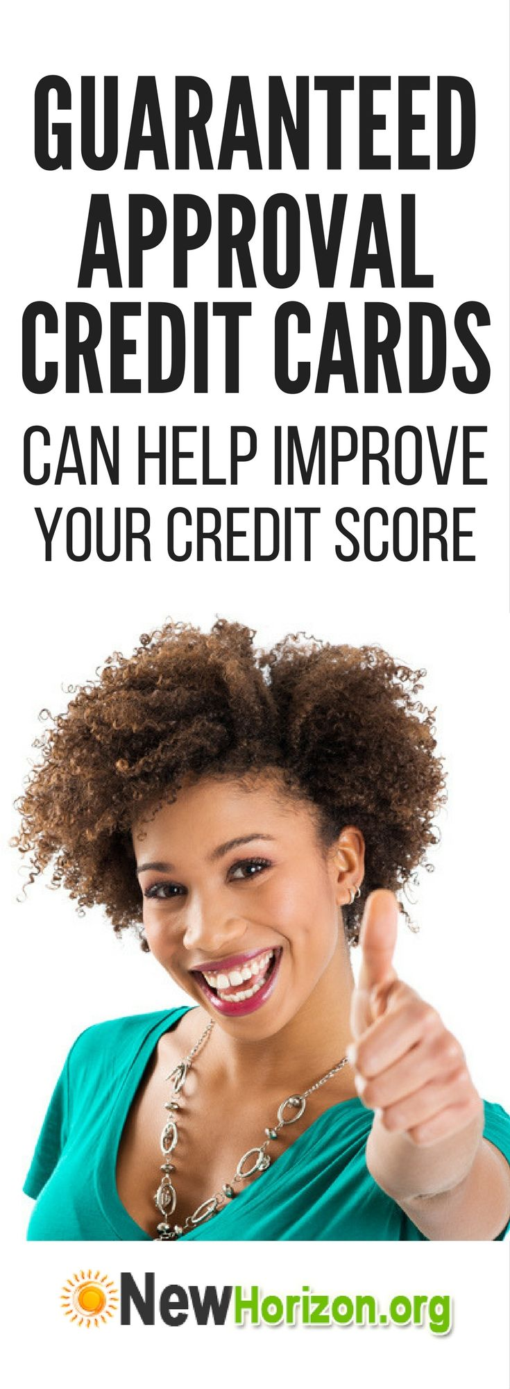 How Guaranteed Approval Credit Cards Can Help Improve Your Credit Score