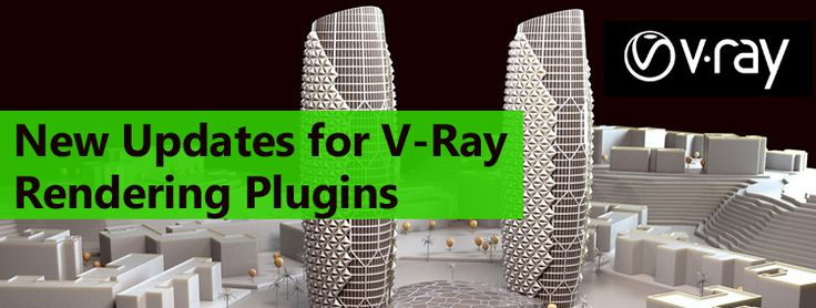 New Updates for V-Ray Rendering Plugins