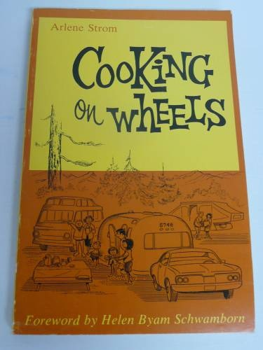 Vintage Airstream Cookbook, Cooking on Wheels by Arlene Strom, Softcover - Vintage Travel Trailer and Home Decor $24