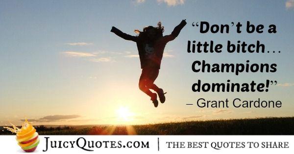 Grant Cardone Quote 35