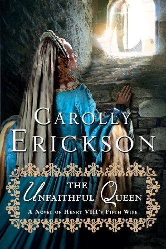 The Unfaithful Queen: A Novel of Henry VIII's Fifth Wife by Carolly Erickson http://www.amazon.com/dp/1250031532/ref=cm_sw_r_pi_dp_j5jNvb1T3WJ35