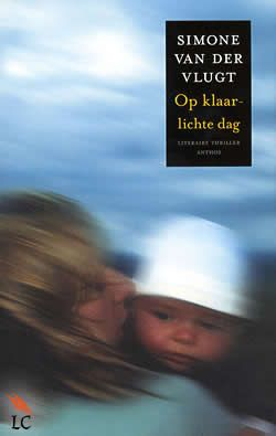 """Boek """"Op klaarlichte dag"""" van Simone van der Vlugt"""