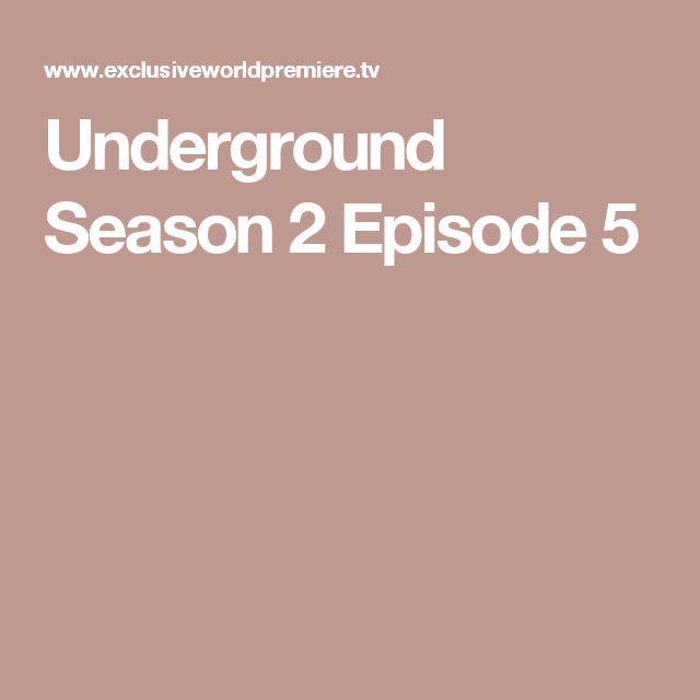 Underground Season 2 Episode 5