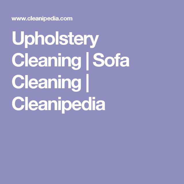 1000 Ideas About Sofa Cleaning On Pinterest Best
