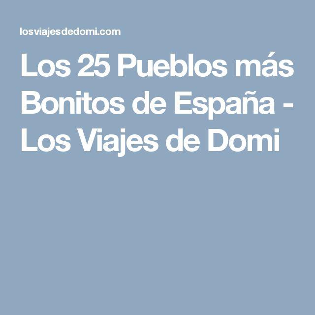 Los 25 Pueblos más Bonitos de España - Los Viajes de Domi