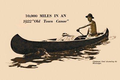 "canoe art | ... › Transportation › 10,000 Miles In An 1922 ""Old Town Canoe"