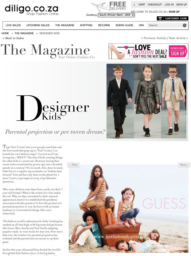 Designer Kids: Parental projections or pre tween dreams. Read more in The MAgazine > http://www.diligo.co.za/magazine/2013/05/24/designer-kids/
