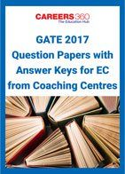GATE 2017 Question Papers with Answer Keys for EC from Coaching Centres