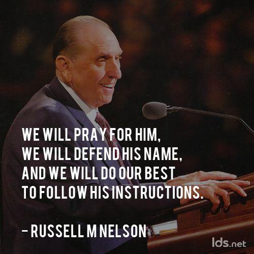 """We will pray for him, we will defend his name, and we will do our best to follow his instructions."" #ElderNelson #LDSConf"