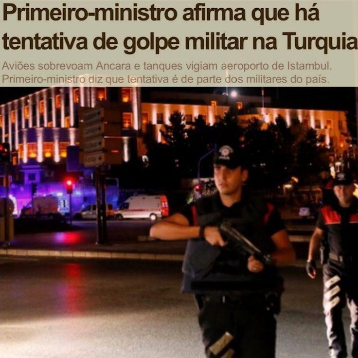 Primeiro Ministro convoca para Dilma para Denunciar Golpe [G1] ➤ http://g1.globo.com/mundo/noticia/2016/07/testemunhas-relatam-tiros-na-capital-da-turquia-diz-agencia.html ②⓪①⑥ ⓪⑦ ①⑤ #Impeachment