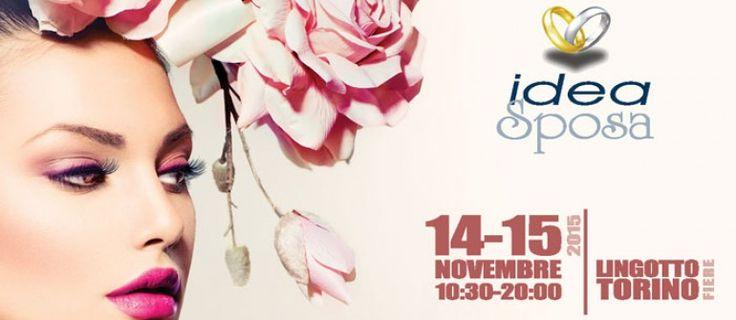 Ideasposa 2015 - Torino: Il 14 e 15 novembre si svolge la trentunesima edizione di Idea Sposa #fieraideasposa #lingottofiere #torino #matrimonio #nozze #wedding