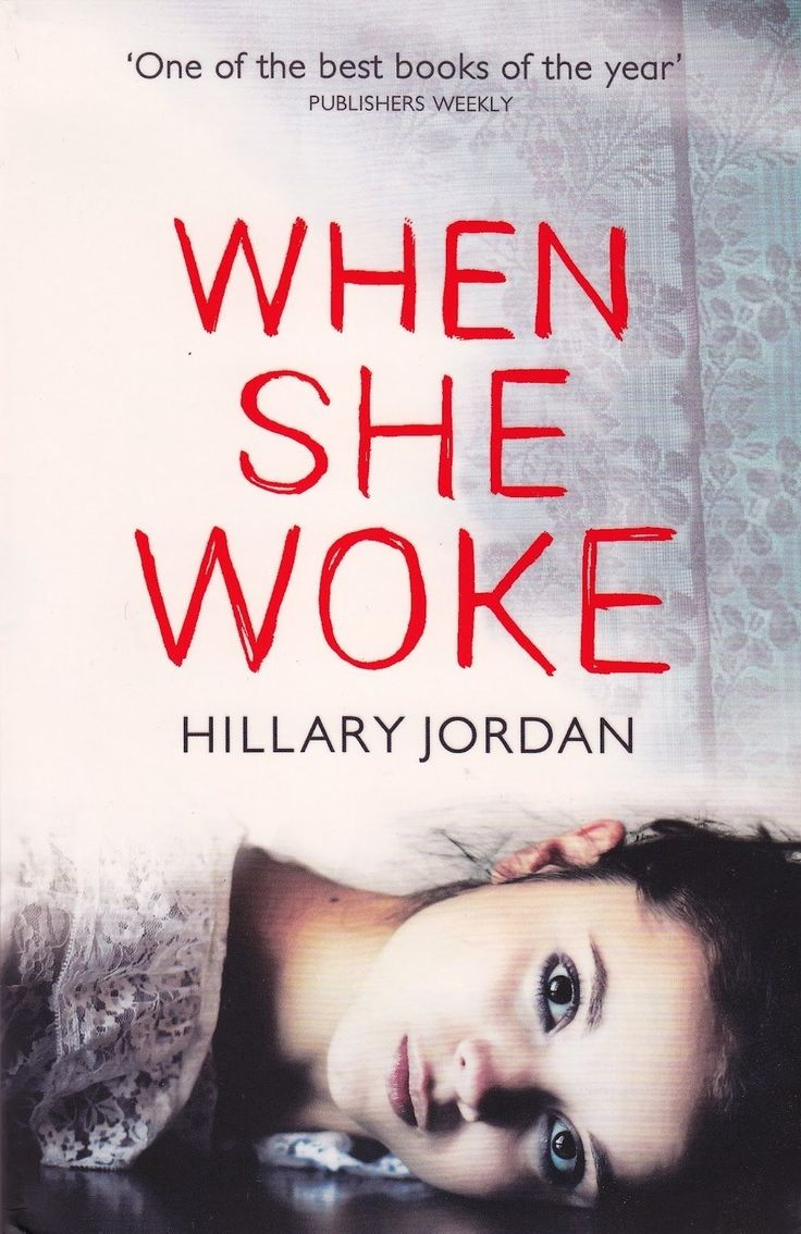 <i>When She Woke</i> by Hilary Jordan