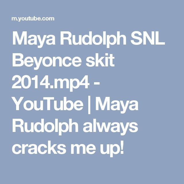 Maya Rudolph SNL Beyonce skit 2014.mp4 - YouTube | Maya Rudolph always cracks me up!