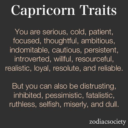 Capricorn traits--good and bad. | Who I am,. Capricorn ...