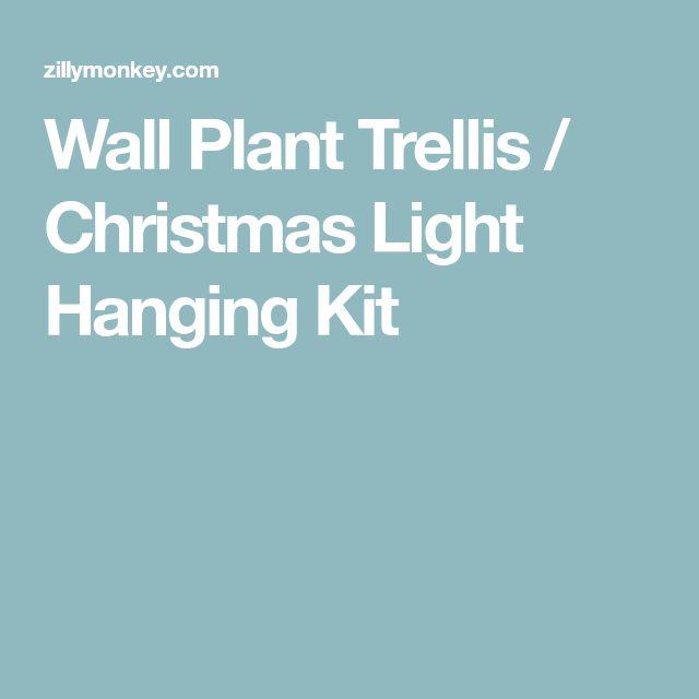 Wall Plant Trellis / Christmas Light Hanging Kit