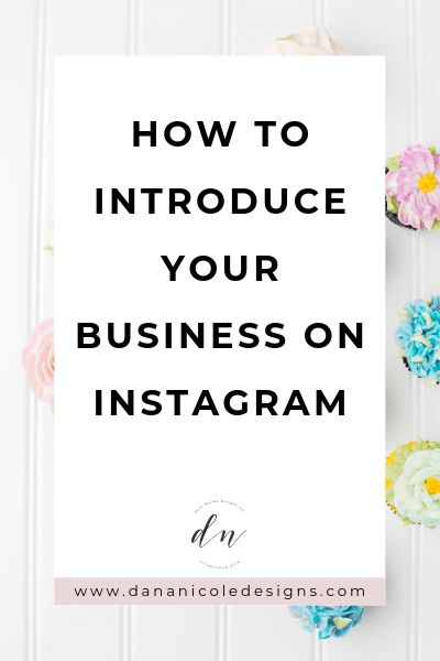 Here's How to Properly Introduce Your Business on Instagram ✔️