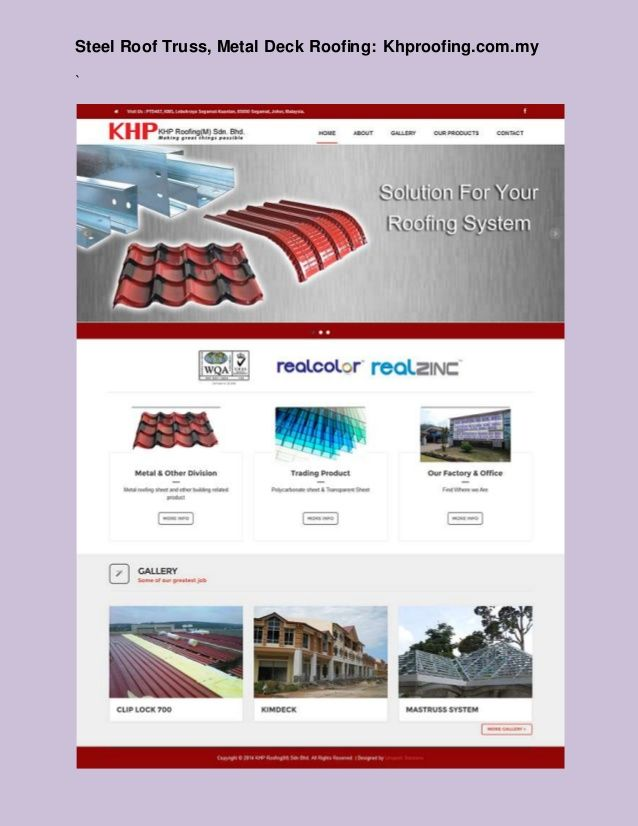 Visit: http://www.khproofing.com.my , Steel Roof Truss System  KHP Roofing is a leading roofing company located in Malaysia. The company was among the first roofing companies specializing in all types of roofing systems in Malaysia.