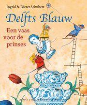 Boekomslag voorkant Delfts Blauw Een vaas voor de prinses