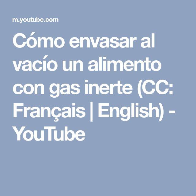 Cómo envasar al vacío un alimento con gas inerte (CC: Français | English) - YouTube