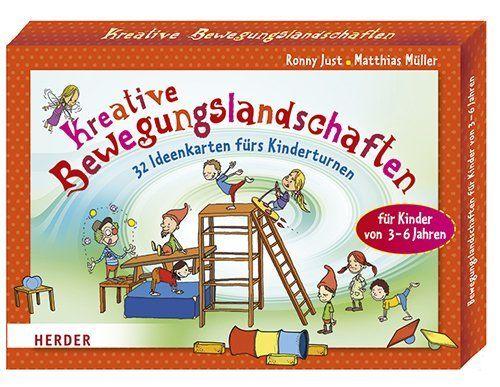 Kreative Bewegungslandschaften: 32 Ideenkarten fürs Kinderturnen