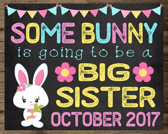 Easter pregnancy announcement, easter pregnancy announcement big sister, big sister announcement, pregnancy reveal, big sister to be, pregnancy announcement, easter chalkboard, baby number 2, baby, easter chalkboard pregnancy announcement, baby announcement, new baby, pregnancy reveal,  easter announcement, big sister, baby number two, easter pregnancy, some bunny, easter bunny, big sister sign, new baby sign, easter pregnancy poster, big sister chalkboard, easter pregnancy