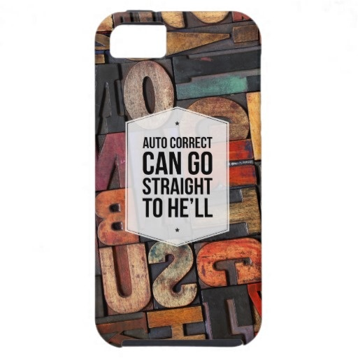 Auto Correct Office Humor iPhone 5 Case   $45.50