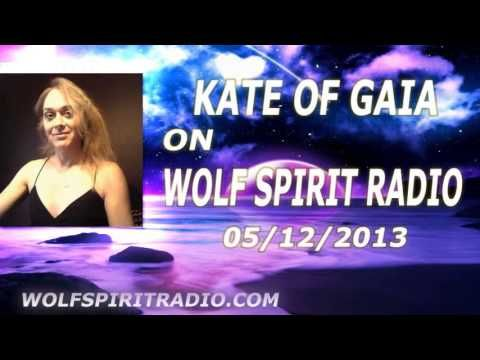 Kate Of Gaia On Wolf Spirit Radio With Dean Clifford -  Aiding And Abetting In Fraud [05/12/2013] - YouTube