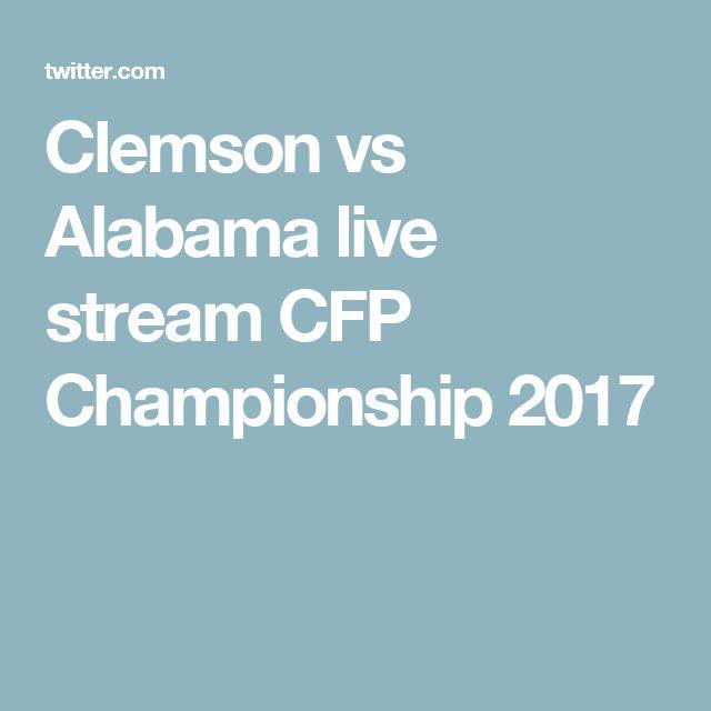 Clemson vs Alabama live stream CFP Championship 2017