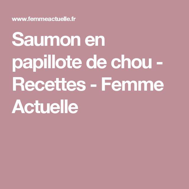 Saumon en papillote de chou - Recettes - Femme Actuelle