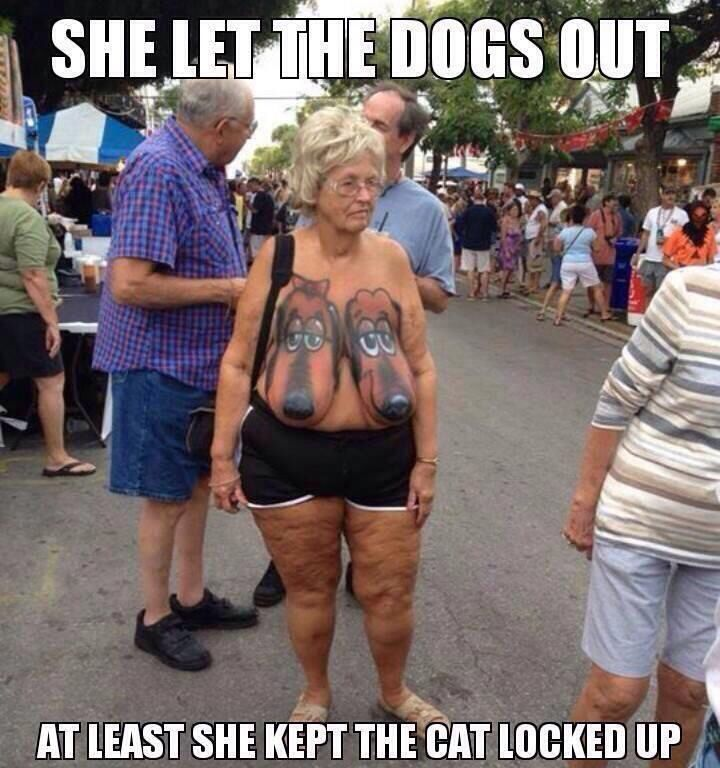 old lady with hounds painted on her boobs | Who Let the Dogs Out