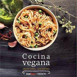 Cocina Vegana, nuevo libro de Virginia García y Lucía Martínez.