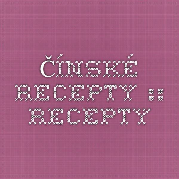 Čínské recepty :: Recepty