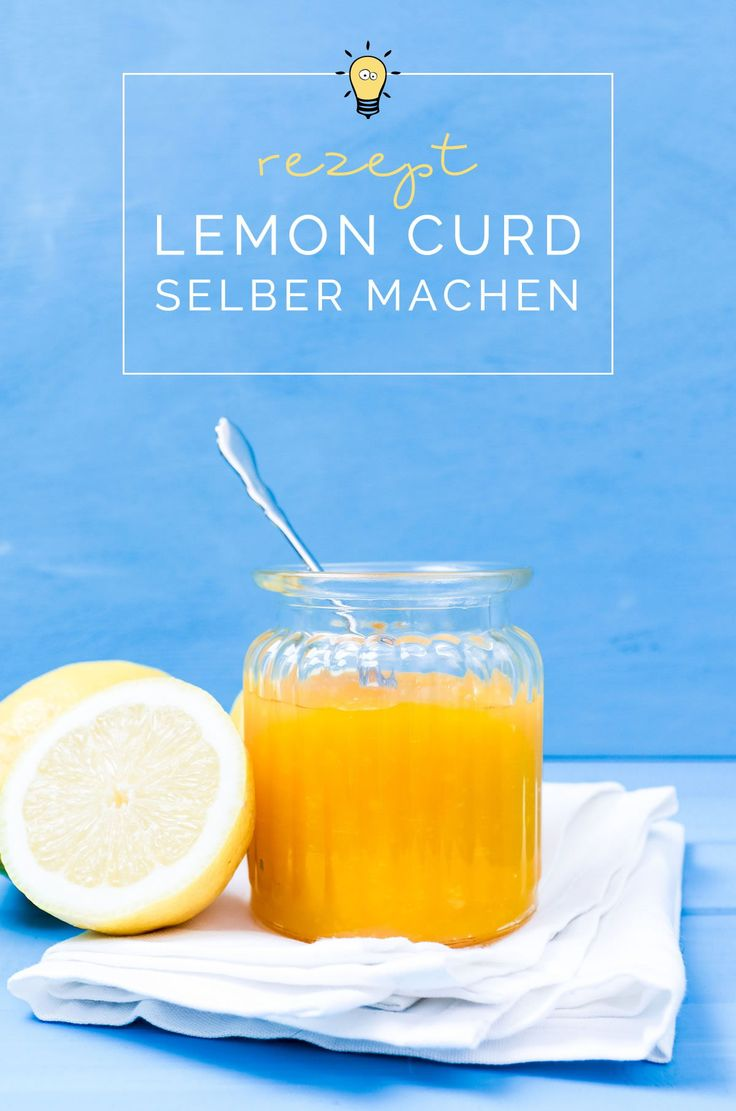 Mein bestes Lemon Curd Rezept zum Selbermachen