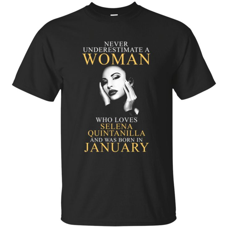 Woman T shirts Loves Selena Quintanilla Perez And Born In January Hoodies Sweatshirts