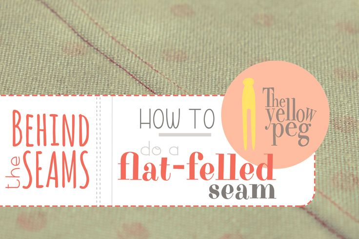 How to do a flat-felled seam in an easy step-by-step tutorial.