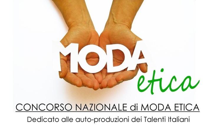CONCORSO MODA ETICA   MODA ETICA, dedicato alle auto-produzioni dei Talenti Italiani, ideato e sviluppato da Gli Artigianauti, patrocinato dal Ministero per i Beni e le Attività Culturali e dall'Ass. Gioiello Contemporaneo, è una sfida di creatività e stile che ha l'obiettivo di promuovere e valorizzare le competenze e le professionalità di coloro che determineranno il futuro della Moda.  PARTECIPA!