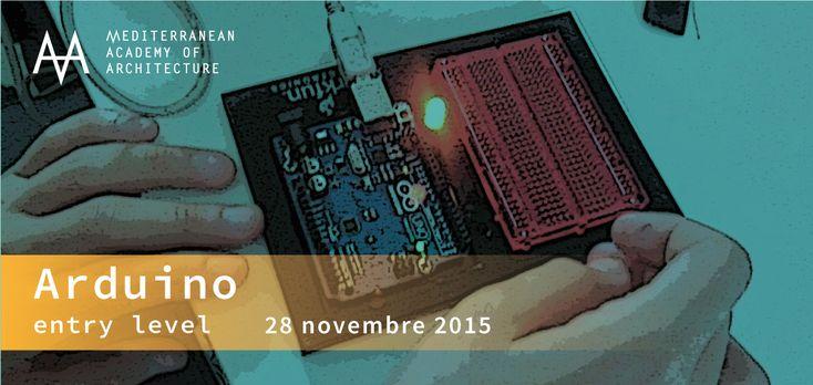 Medaarch – Corso base Arduino – sabato 28 novembre 2015 al Mediterranean FabLab